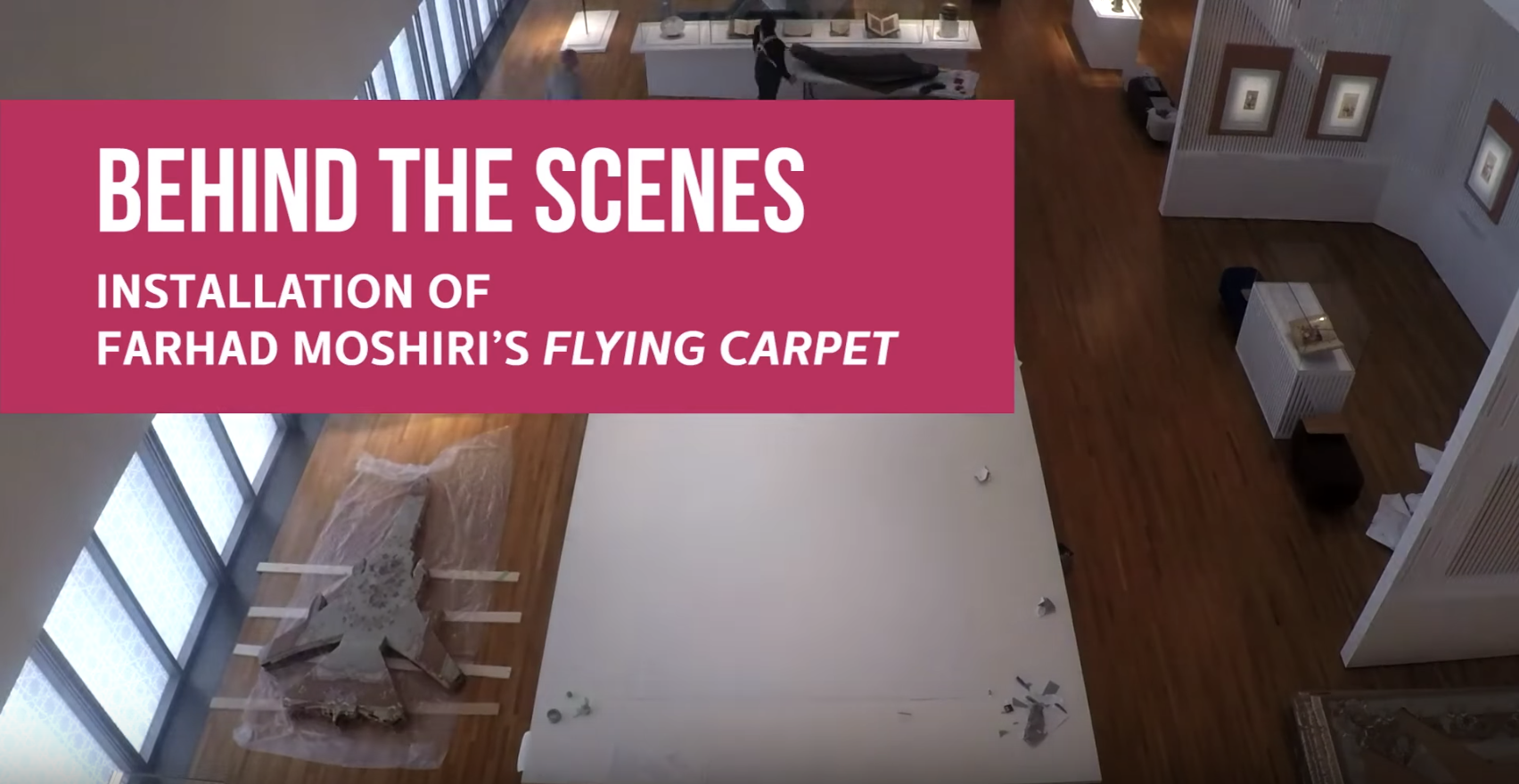 "Behind the Scenes: Installation of Farhad Moshiri's ""Flying Carpet"""