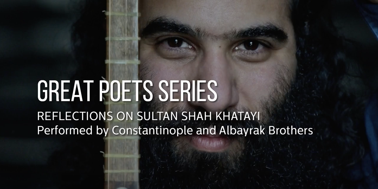Great Poets Series: Reflections on Sultan Shah Khatayi
