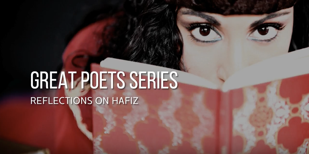 Great Poets Series: Reflections on Hafiz