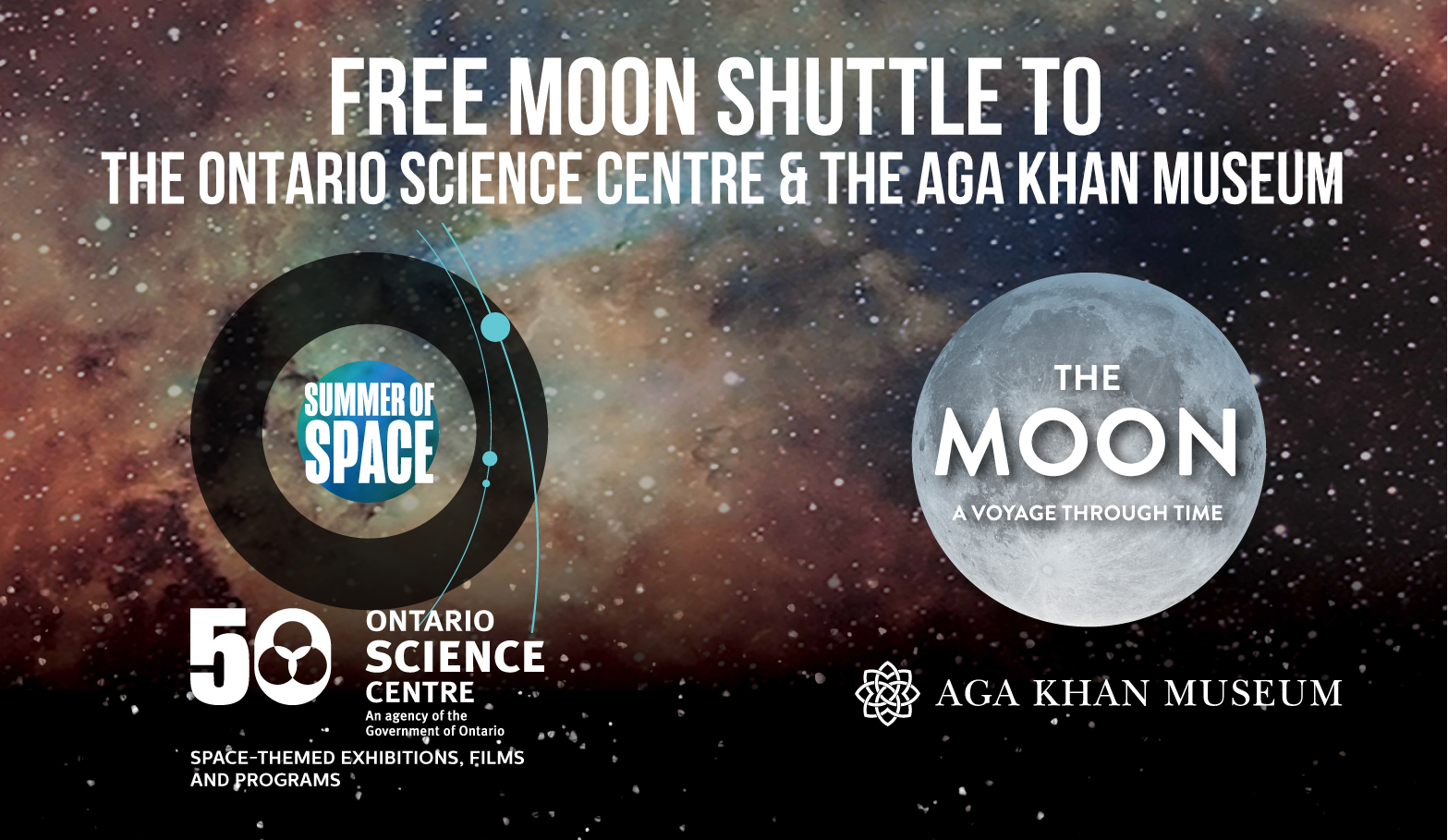 The Ontario Science Centre logo beside a moon and Aga Khan Museum logo, both against a starry outer space backdrop
