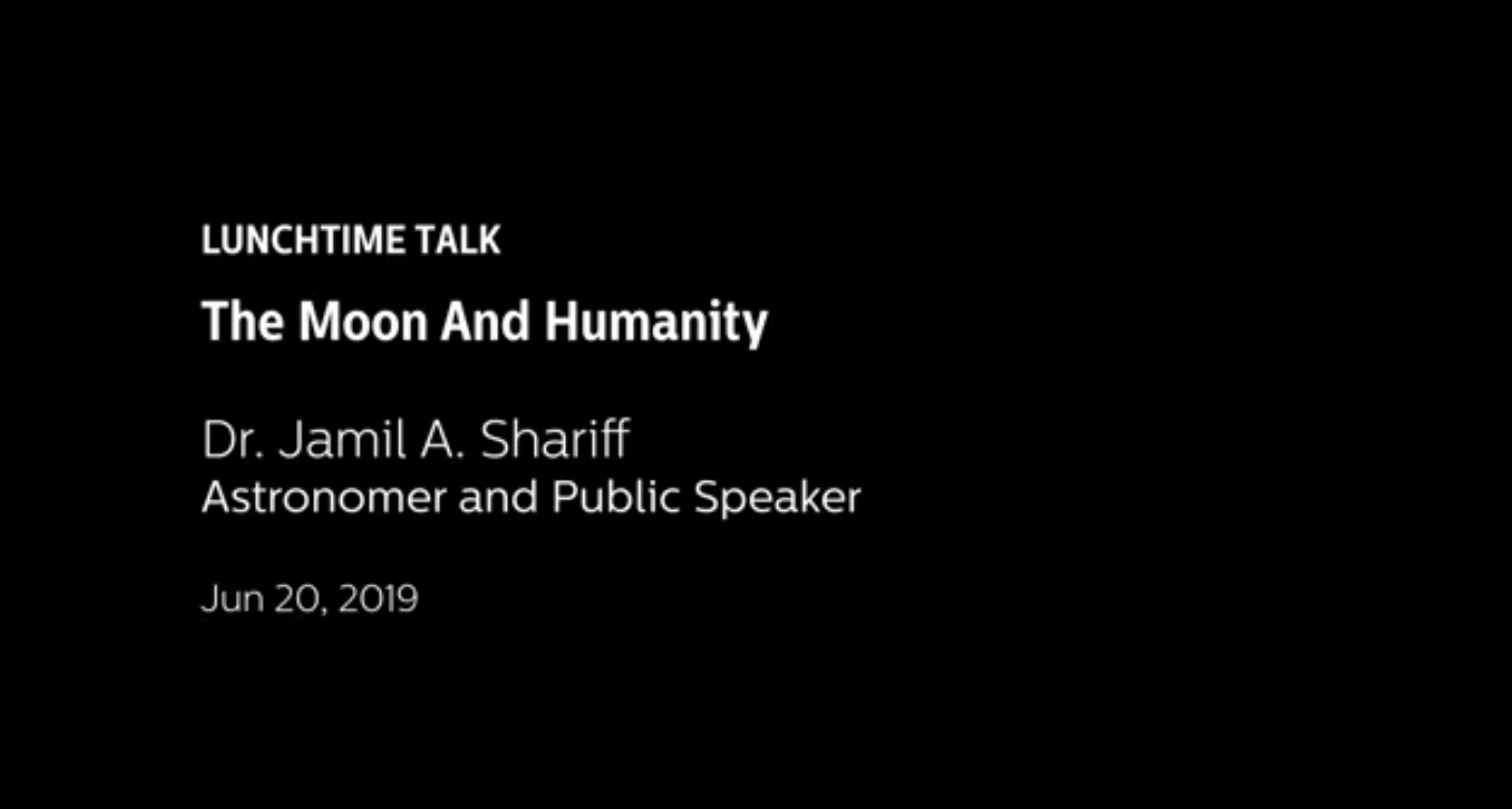 The Moon and Humanity with Dr. Jamil A. Shariff