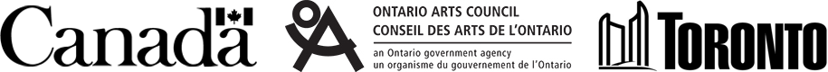 Wordmarks for the following: the Government of Canada; the Ontario Arts Council; and the City of Toronto